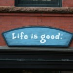 Boston Shop Sign - Life is Good