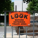 Boston Street - Elements and Specifics Details - Look before entering track sign