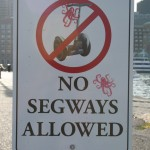 Harborwalk - South Boston - No Segways Allowed Sign