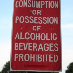 Consumption or possession of alcoholic beverages prohibited Sign
