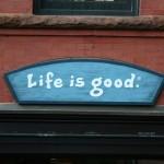 Boston Shop Sign - Life is Good