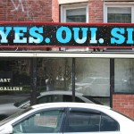 Yes. Oui. Si. Art gallery Store Front, Boston