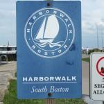 Harborwalk South Boston Sign
