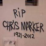 Paris Street Art - RIP Chris Marker 1921-2012 - Tag Graffiti on the wall