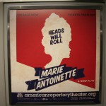Boston Graphic Design, Marie Antoinette Subway Cover, American repertory Theatre, Heads Will Roll
